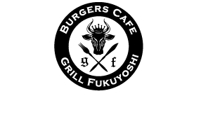 BURGERS CAFE GRILL FUKUYOSHI-